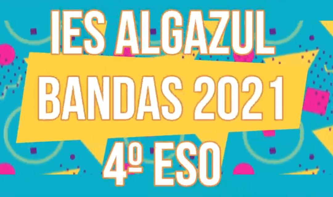BANDAS 4º ESO 2021- IES ALGAZUL